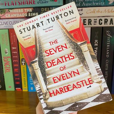 Book review: The Seven Deaths of Evelyn Hardcastle by Stuart Turton