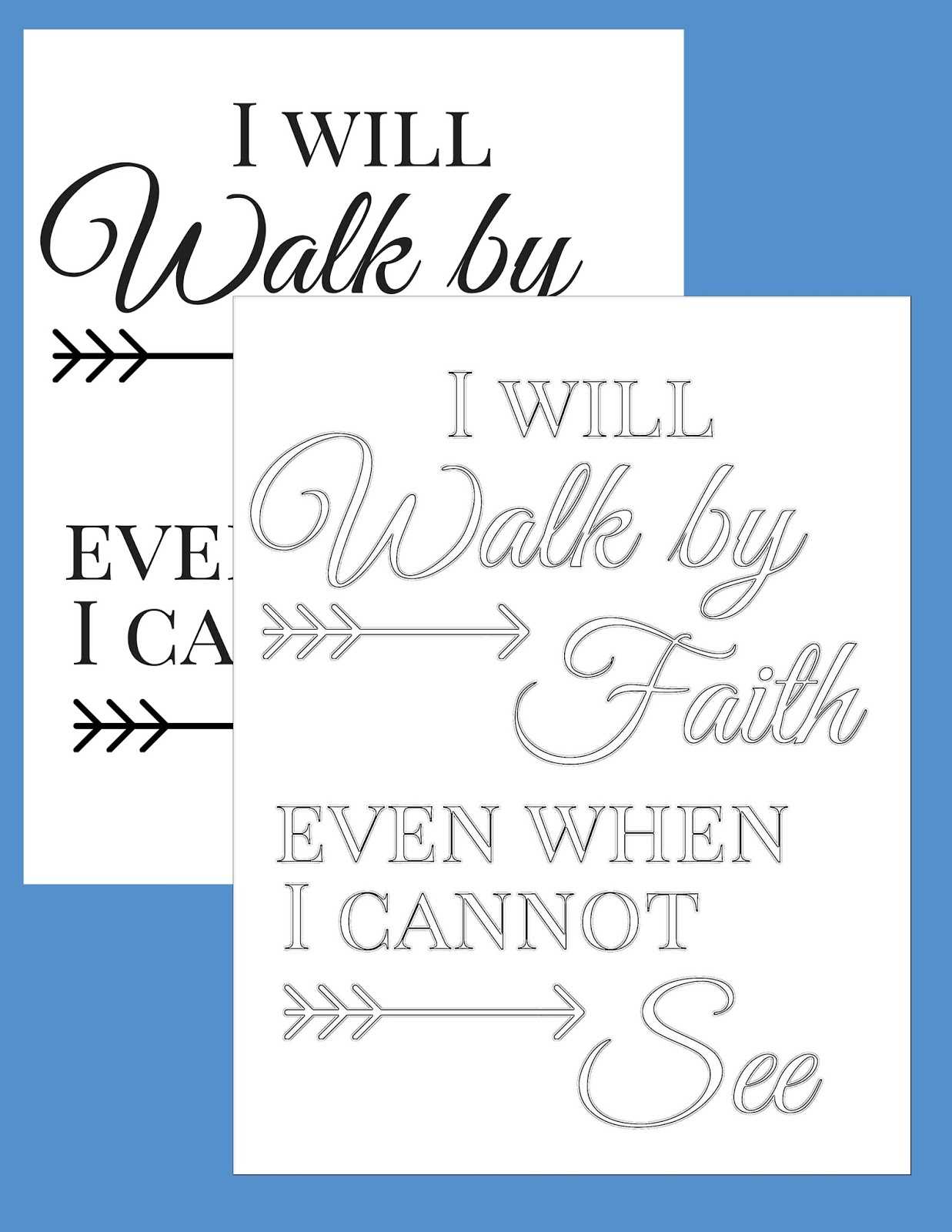 The Prudent Pantry: Printable + Coloring Page: I will walk by Faith