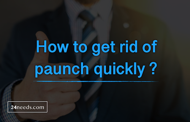How to get rid of paunch quickly