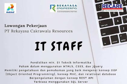 Info Lowongan Kerja IT Staff Rekayasa Cakrawala Resource Jakarta