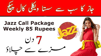 jazz call package weekly 85 rupees