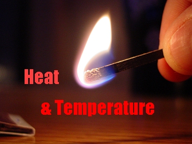 about heat and temprature