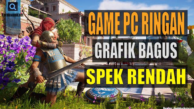 Game PC Grafik Bagus Tapi Spek Rendah