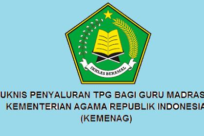 Download Petunjuk Teknis Penyaluran TPG Bagi Guru Madrasah Tahun 2020
