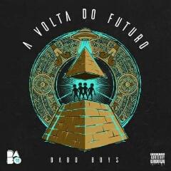 Dabo Boys feat. Dygo Boy & Hernâni - Viver A Vida (2020) [Download]