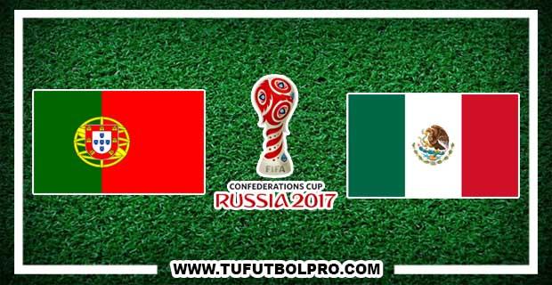 Ver Portugal vs México EN VIVO Por Internet Hoy 2 de Julio 2017