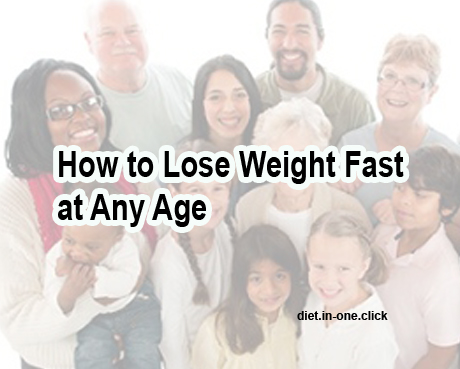 How to Lose Weight Fast For Any Age
