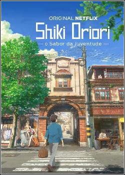 Shiki Oriori – O Sabor da Juventude Dublado