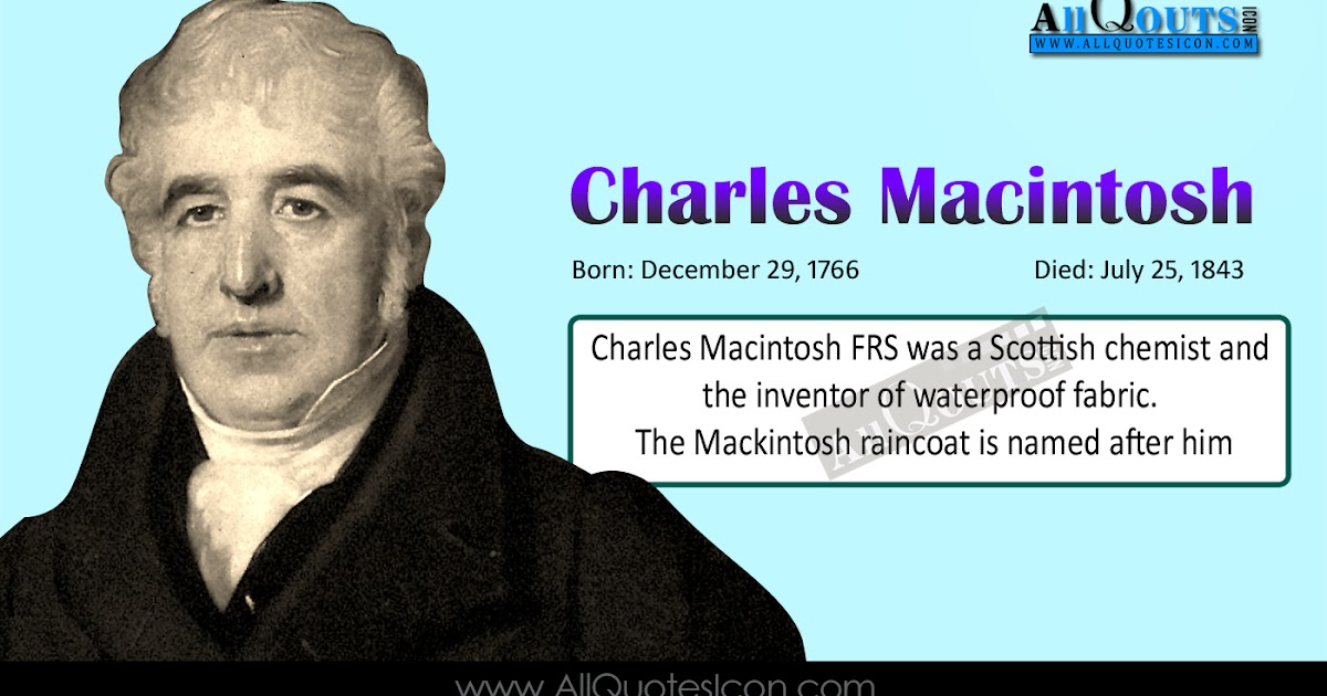Charles Macintosh Birthday Wishes images HD Wallpapers English Quotes Mackintosh raincoat Quotes ...