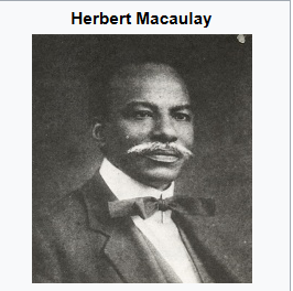 Nigerian Nationalist - Herbert Macaulay