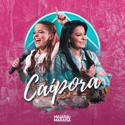 Caipora – Maiara e Maraisa Mp3