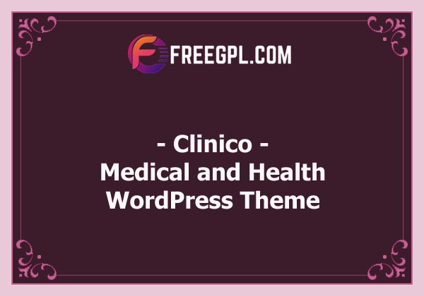 Clinico - Premium Medical and Health Theme Nulled Download Free
