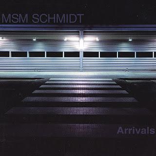 MSM Schmidt - 2003 - Arrivals