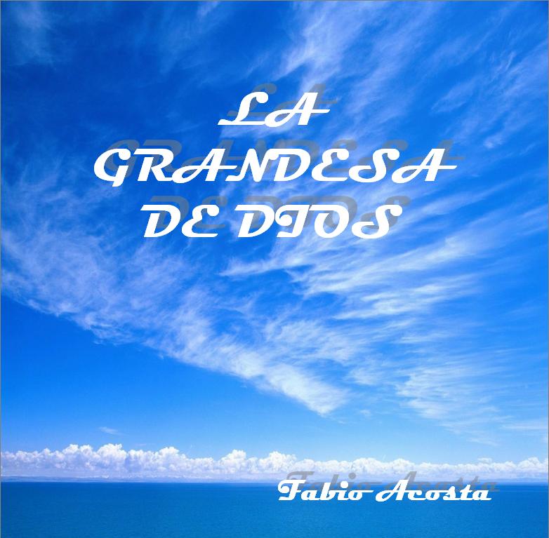 Fabio Acosta-La Grandeza De Dios-