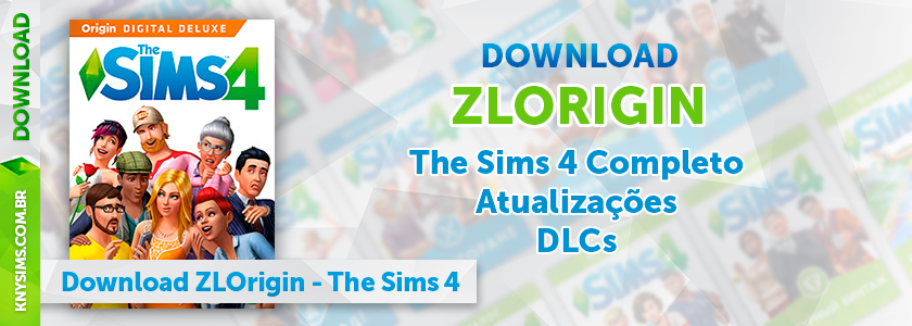 Download ZLOrigin - ZClient - The Sims 4 Completo - KnySims