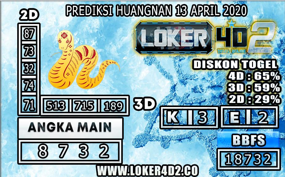 PREDIKSI TOGEL HUANGAN LOKER4D2 13 APRIL 2020