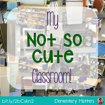 "My ""Not so Cute"" Classroom: I don't have the talent, eye for design, or money for materials that we see in Pinterest worthy classrooms, but my classroom has just what it takes!"