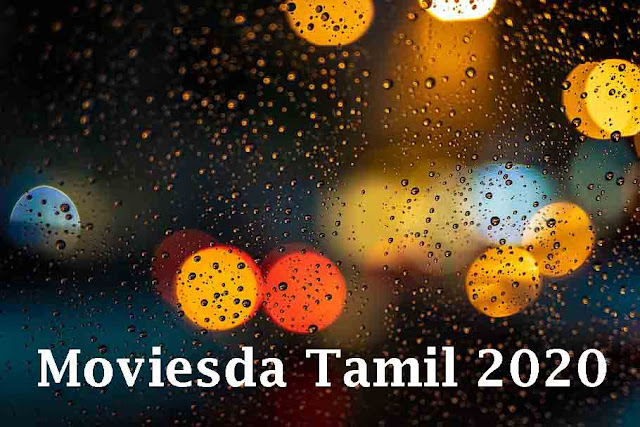 Moviesda Tamil 2020 - Latest Tamil HD Movies Download