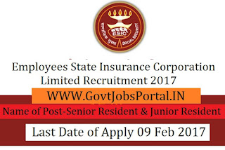 Employee's State Insurance Corporation Recruitment 2017- Senior Resident & Junior Resident