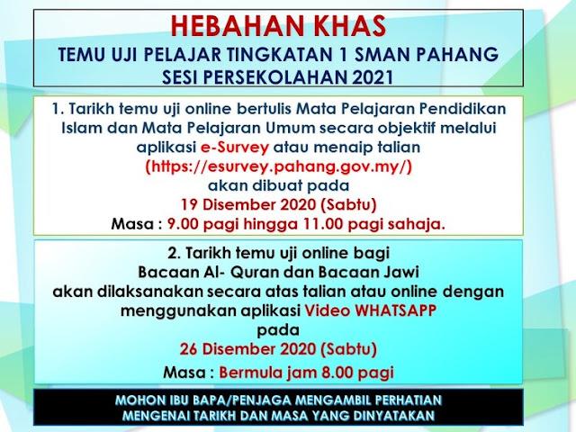 Temu Uji Online Kemasukan Tingkatan 1 SMAN Pahang 2021