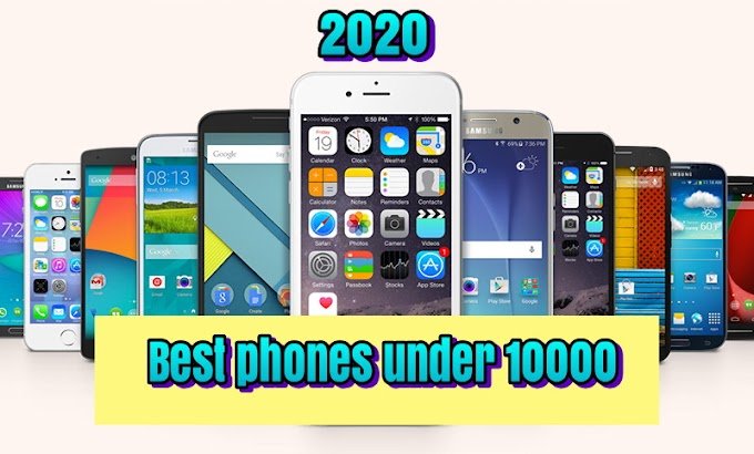 Top 3 latest mobile phones under 10000, best phone under 10000