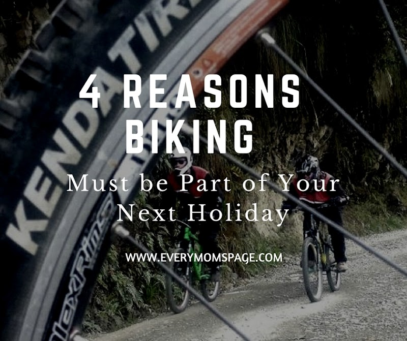 4 Reasons Biking Must be Part of Your Next Holiday