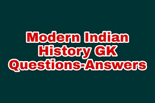 Modern Indian History GK Question-Answer