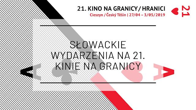 Słowackie 21. Kino na Granicy - sprawdź słowackie wydarzenia na festiwalu filmowym