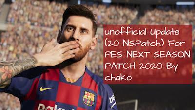 PES 2017 Next Season Patch 2020 Unofficial Update by CHAKO Season 2019/2020