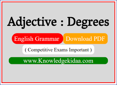 Adjective : Degrees | English Grammar | PDF Download |