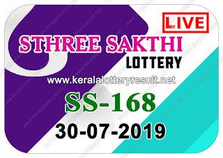 KeralaLotteryResult.net, kerala lottery kl result, yesterday lottery results, lotteries results, keralalotteries, kerala lottery, keralalotteryresult, kerala lottery result, kerala lottery result live, kerala lottery today, kerala lottery result today, kerala lottery results today, today kerala lottery result, Sthree Sakthi lottery results, kerala lottery result today Sthree Sakthi, Sthree Sakthi lottery result, kerala lottery result Sthree Sakthi today, kerala lottery Sthree Sakthi today result, Sthree Sakthi kerala lottery result, live Sthree Sakthi lottery SS-168, kerala lottery result 30.07.2019 Sthree Sakthi SS 168 30 JULY 2019 result, 30 07 2019, kerala lottery result 30-07-2019, Sthree Sakthi lottery SS 168 results 30-07-2019, 30/07/2019 kerala lottery today result Sthree Sakthi, 30/7/2019 Sthree Sakthi lottery SS-168, Sthree Sakthi 30.07.2019, 30.07.2019 lottery results, kerala lottery result JULY 30 2019, kerala lottery results 30th JULY 2019, 30.07.2019 week SS-168 lottery result, 30.7.2019 Sthree Sakthi SS-168 Lottery Result, 30-07-2019 kerala lottery results, 30-07-2019 kerala state lottery result, 30-07-2019 SS-168, Kerala Sthree Sakthi Lottery Result 30/7/2019