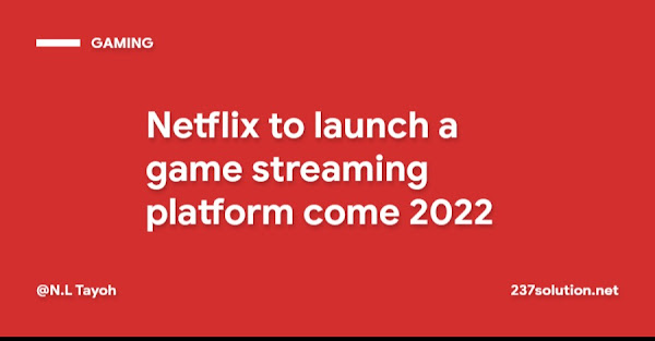 Netflix to launch a game streaming platform come 2022