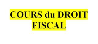 COURS du DROIT FISCAL PDF