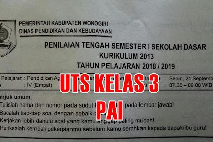 Download SOAL UTS PAI Semester 1 Kelas 3 Tahun Ajaran 2018/2019