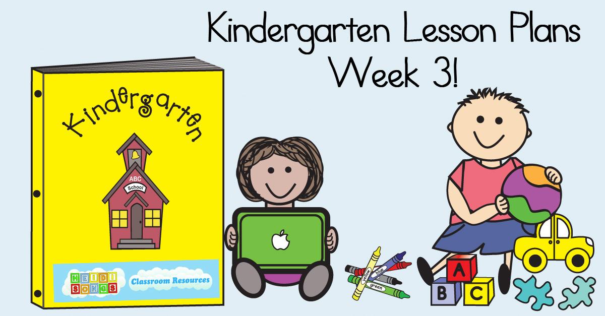 Kindergarten Lesson Plans Week Three