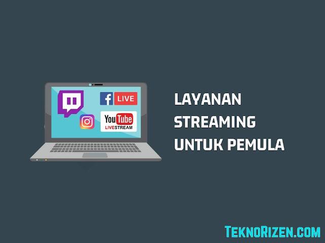 Platform Yang Cocok Untuk Live Streamer Pemula