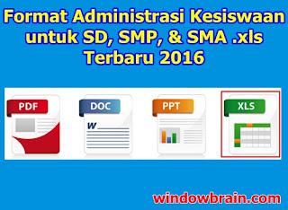Form (Format) Administrasi Kesiswaan SD, SMP, & SMA .xls Terbaru 2016