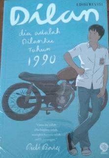 Teks Ulasan Novel Dilan: Dia adalah Dilanku tahun 1990
