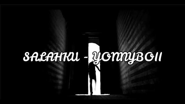 Lirik Lagu Salahku Yonnyboii