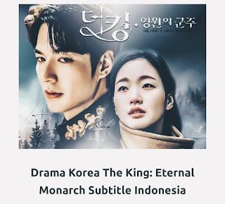 Drama Korea (Drakor) 'The King: Eternal Monarch' Subtitle IndonesiaDrama Korea (Drakor) 'The King: Eternal Monarch' Subtitle Indonesia