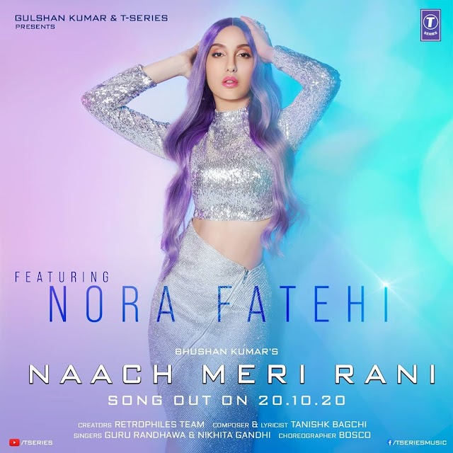 Song Lyrics : Naach Meri Rani by Guru Randhawa ft Nora Fatehi