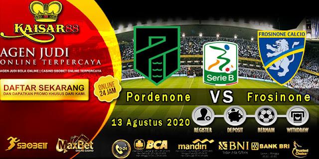 Prediksi Bola Terpercaya Liga Serie B Pordenone SSD vs Frosinone 13 Agustus 2020