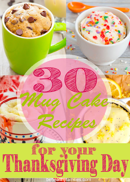 30 Mug Cake Recipes-A Perfect Dessert To Warm Up Your Thanksgiving Day
