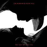 Tim McGraw & Faith Hill - The Rest of Our Life - Single Cover