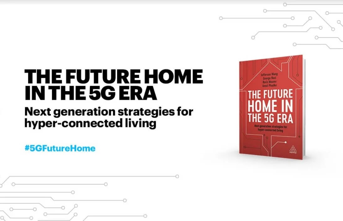Accenture's Future Home in the 5G Era Underscores Key Role of Communication Service Providers