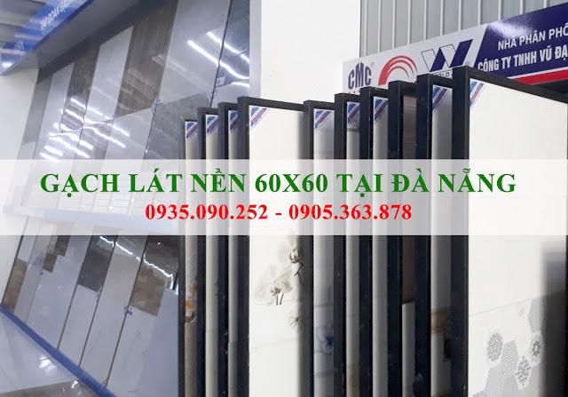 Gạch lát nền 60x60 tại Đà Nẵng