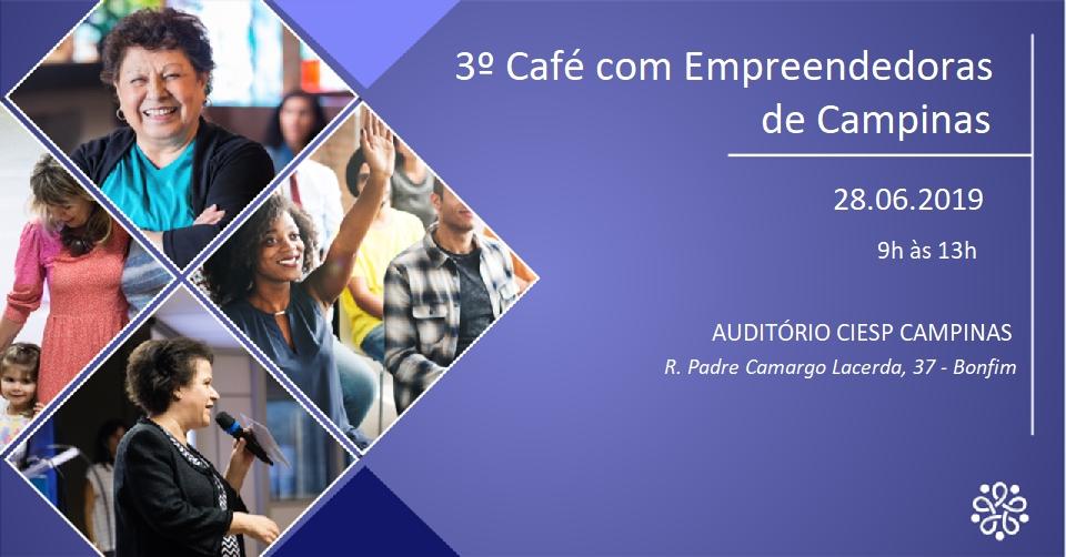 Café com Empreendedoras acontece nesta sexta-feira em Campinas