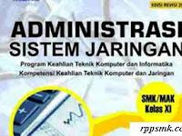 Download Rpp Mata Pelajaran Administrasi Sistem Jaringan Smk Kelas XI Kurikulum 2013 Revisi 2017 Semester Ganjil dan Genap
