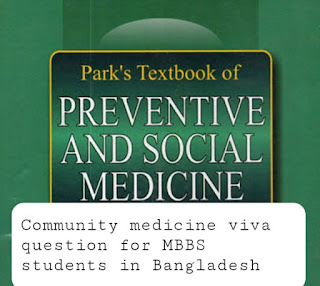 Community medicine viva question for MBBS students in Bangladesh