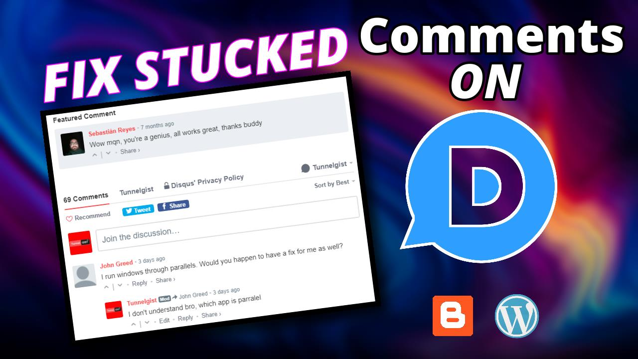 how to fix stuck comments issue on disqus blogger (blogspot) or wordpress website